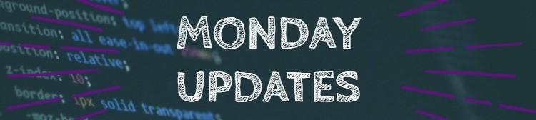 MondayUpdates